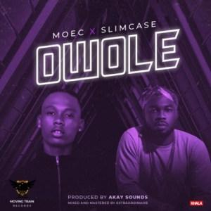 Moec - Owole ft. Slimcase
